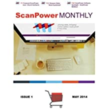 ScanPower Monthly Magazine - May 2014: News and Information about Amazon and FBA from the Creators of ScanPower (Volume 1) by Chris Green (2014-05-01)
