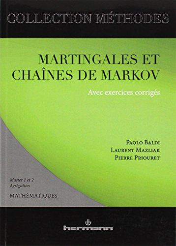 Martingales et chaînes de Markov. Théorie élémentaire et exercices corrigés, édition 2001
