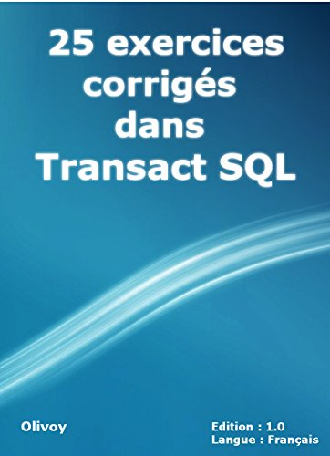 25 exercices corrigs dans Transact SQL