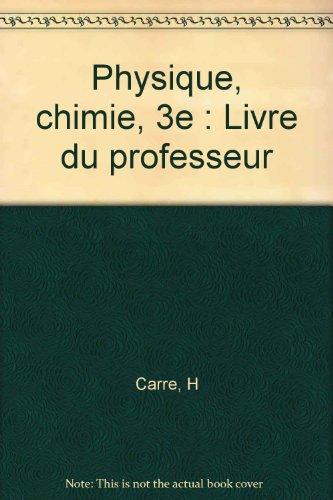 Physique, chimie, 3e : Livre du professeur