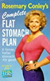 Rosemary Conley's Complete Flat Stomach Plan: A Firmer, Flatter Stomach - For Good!