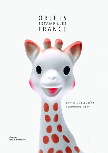 Objets estampillés France par Christine Fleurent, Véronique Méry