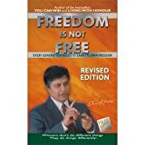 Freedom is Not Free: Every Generation Needs to Earn Its Own Freedom