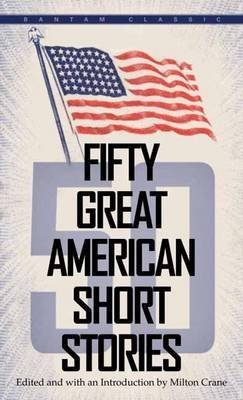 [50 Great American Short Stories] (By: Milton Crane) [published: June, 2001]