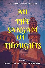 AU -THE SANGAM OF THOUGHTS