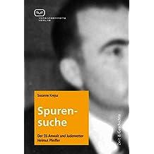 Spurensuche: Der NS-Anwalt und Judenretter Helmut Pfeiffer