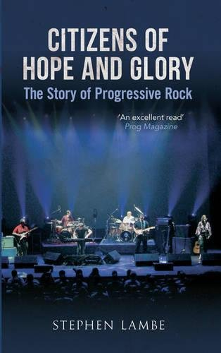 citizens-of-hope-and-glory-the-story-of-progressive-rock