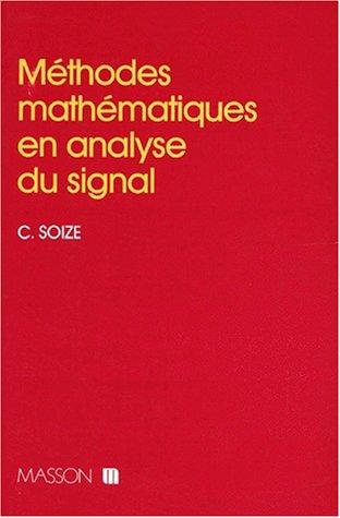 Méthodes mathématiques en analyse du signal