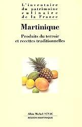 MARTINIQUE. Produits du terroir et recettes traditionnelles