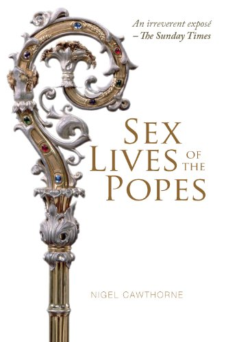 The Sex Lives Of Popes