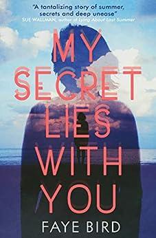 My Secret Lies With You por Faye Bird