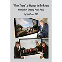 When There's a Woman in the Room: Women MPs Shaping Public Policy