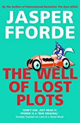 The Well Of Lost Plots: Thursday Next Book 3 by Jasper Fforde (2003-07-01)