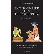 Dictionnaire des hiéroglyphes: Hiéroglyphes/Français (ESSAIS SCIENCES)