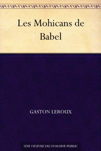 Couverture du livre Les Mohicans de Babel