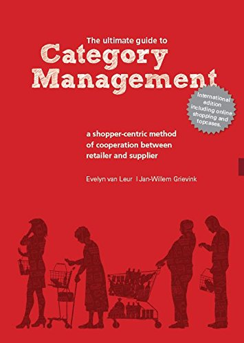 Category Management; The Ultimate Guide to Category Management