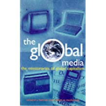 Global Media: The New Missionaries of Corporate Capitalism (Media studies)