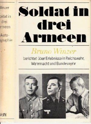 Soldat in drei Armeen - Autobiographischer Bericht