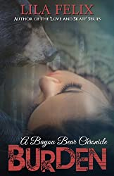 Burden (Bayou Bear Chronicles Book 1)