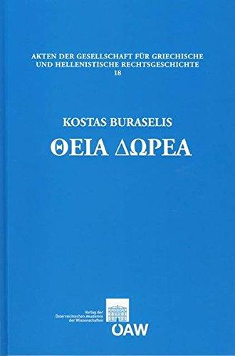 Theia Dorea: Das Gottlich-kaiserliche Geschenk: Studien Zur Politik Der Severer Und Zur Constitutio Antoniniana
