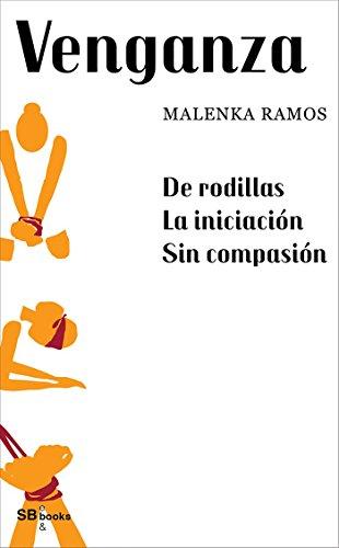Venganza por Malenka Ramos