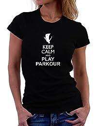 Teeburon Keep calm and play Parkour silhouette Camiseta Mujer