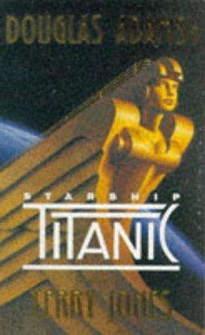 Douglas Adams' Starship Titanic: A Novel by Terry Jones (30-Nov-1997) Paperback
