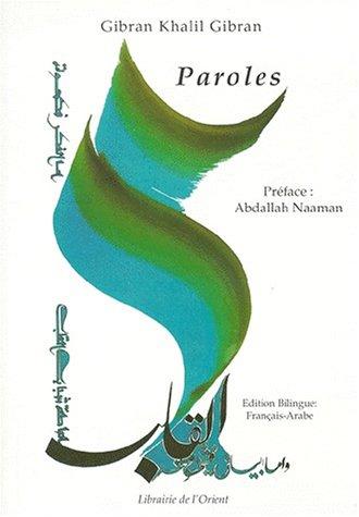 Paroles par Khalil Gibran