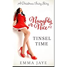 Tinsel Time (Naughty or Nice? #2): A Christmas Fairy Story (English Edition)