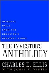 The Investor's Anthology: Original Ideas from the Industry's Greatest Minds (Wiley investing series)
