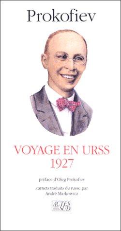 Voyage en URSS, 1927
