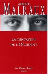 La tentation de l'occident : (*) (Les Cahiers Rouges)