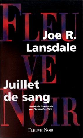 Juillet de sang por Joe Lansdale