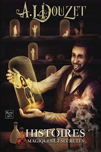 Histoires magiques et secrètes