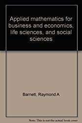 Applied mathematics for business and economics, life sciences, and social sciences