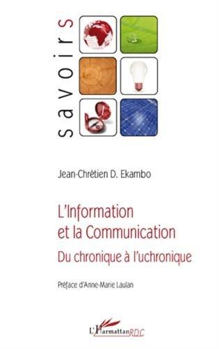 L'information et la communication : Du chronique à l'uchronique