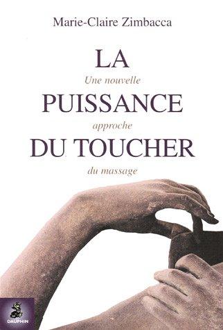 La puissance du toucher