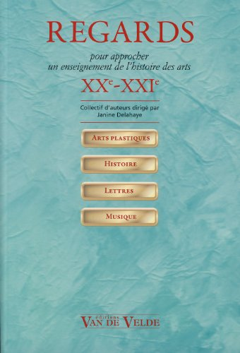 regards-xxe-xxie-pour-approcher-un-enseignement-de-lhistoire-des-arts