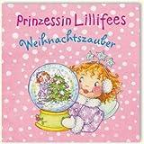 Prinzessin Lillifees Weihnachtszauber (Bilder- und Vorlesebücher)
