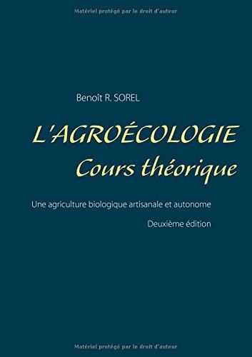 L'agrocologie, cours thorique : Une agriculture biologique artisanale et autonome