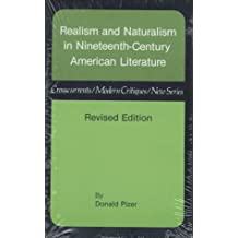 Realism and Naturalism in Nineteenth-Century American Literature (Crosscurrents Modern Critiques) by Professor Donald Pizer PhD (1984-09-01)