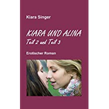 Kiara und Alina: Teil 2 und Teil 3