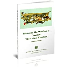 Islam and the Wonders of Creation: The Animal Kingdom (Lectures)