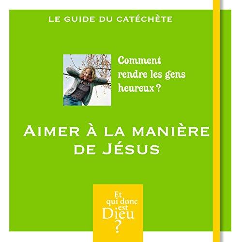 Module a4 - aimer a la maniere de jesus 2014