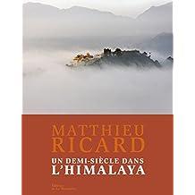 Un demi-siècle dans l'Himalaya