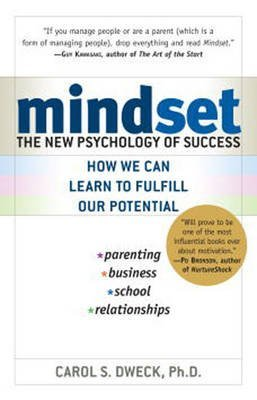 [Mindset: The New Psychology of Success] (By: Carol S. Dweck) [published: February, 2008]