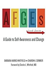 AFGEs: A Guide for Self-awareness and Change. by Barbara Harris Whitfield (2013-03-28)