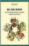 Best Libri Su felicità - Su nu king. La via della felicità sessuale Review