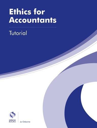 Ethics for Accountants Tutorial (AAT Advanced Diploma in Accounting)
