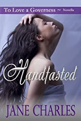 Handfasted (To Love a Governess Novella) (English Edition)